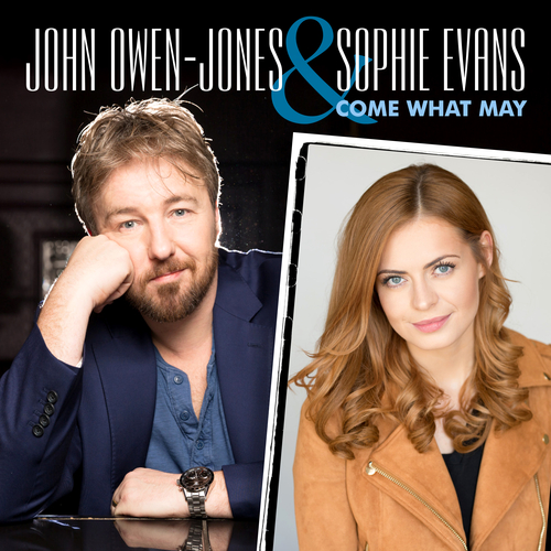 John Owen-Jones & Sophie Evans - Come what may