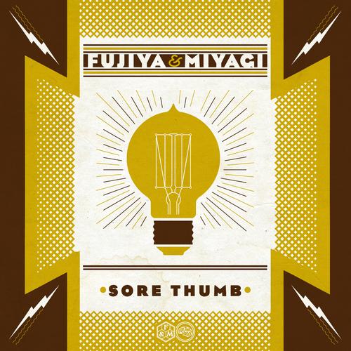 Fujiya & Miyagi - Sore Thumb