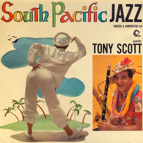 Tony Scott and His Quartet - South Pacific Jazz