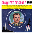 Yuri Gagarin: Conquest Of Space