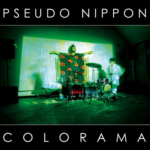 Pseudo Nippon - Colorama
