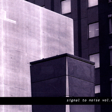 Signal To Noise Vol. 6
