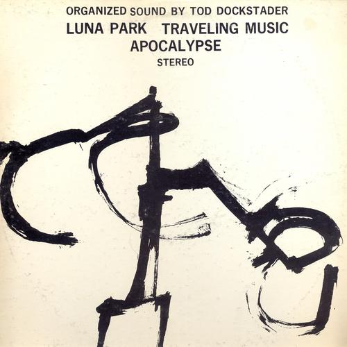 Tod Dockstader - Organized Sound