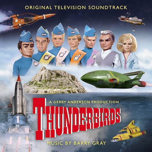 Barry Gray - Thunderbirds (Original Television Soundtrack)