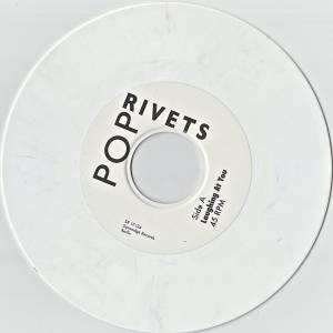 The Pop Rivets - POP RIVETS - Laughing At You - WHITE VINYL