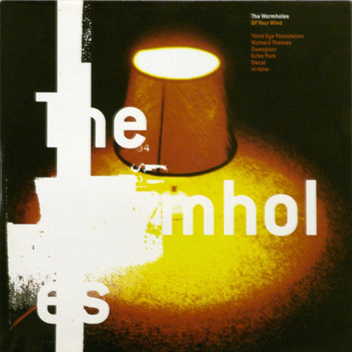 The Wormholes - Of Your Mind