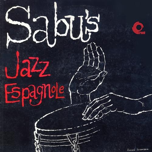 Sabu Martinez - Jazz Espagnole