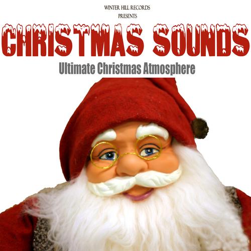 Christmassounds - Christmas Sounds – Ultimate Christmas Atmosphere