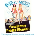 Gentlemen Prefer Blondes: Original Motion Picture Soundtrack