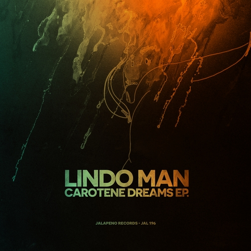 Lindo Man - Carotene Dreams