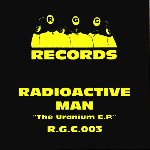 Radioactive Man - The Uranium