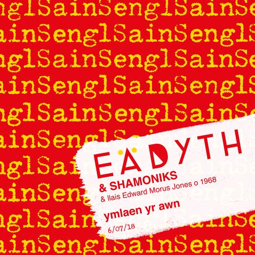 Eadyth & Shamoniks & llais Edward Morus Jones o 1968 - Ymlaen Yr Awn