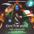 Doctor Who - The Visitation (Original Television Soundtrack)