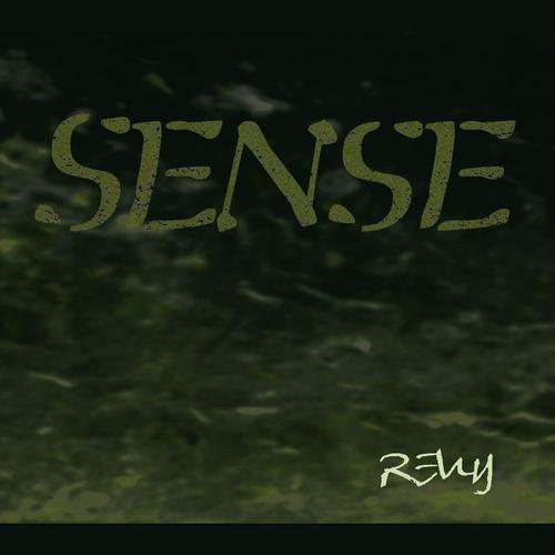 Remy - Sense