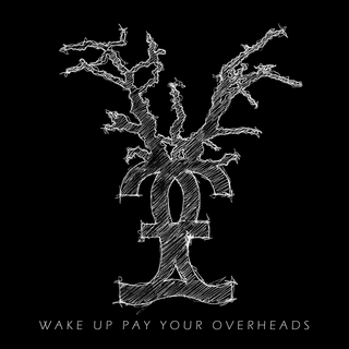 Wake Up Pay Your Overheads