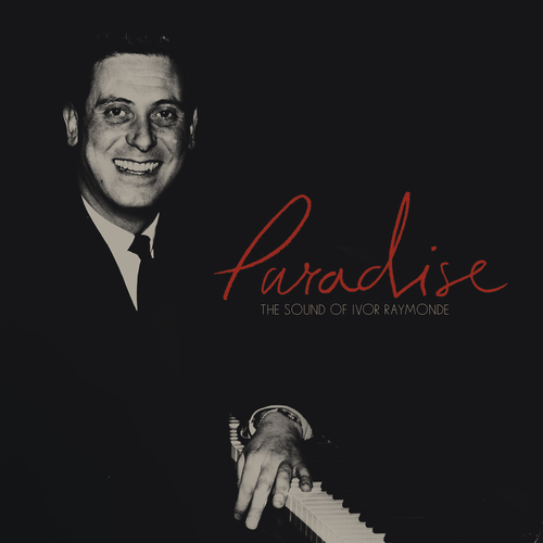 Various Artists - Paradise: The Sound of Ivor Raymonde