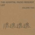 The Hospital Radio Request List Vol II