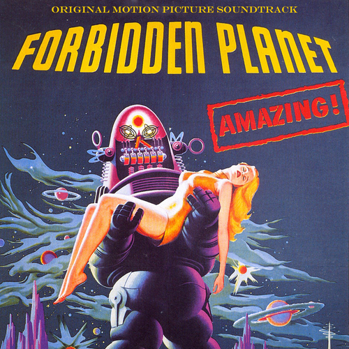 Louis and Bebe Barron - Forbidden Planet - The Original Motion Picture Soundtrack
