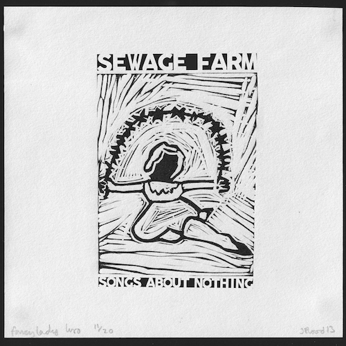 Sewage Farm - Songs About Nothing