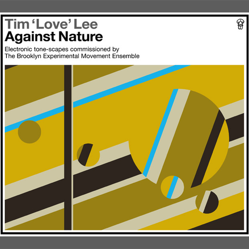 Tim 'Love' Lee - Against Nature