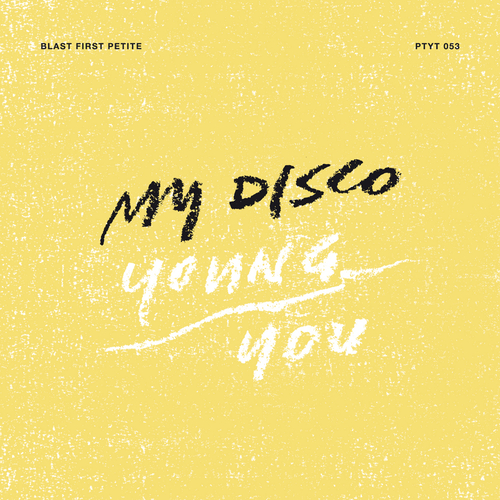 My Disco - Young / You