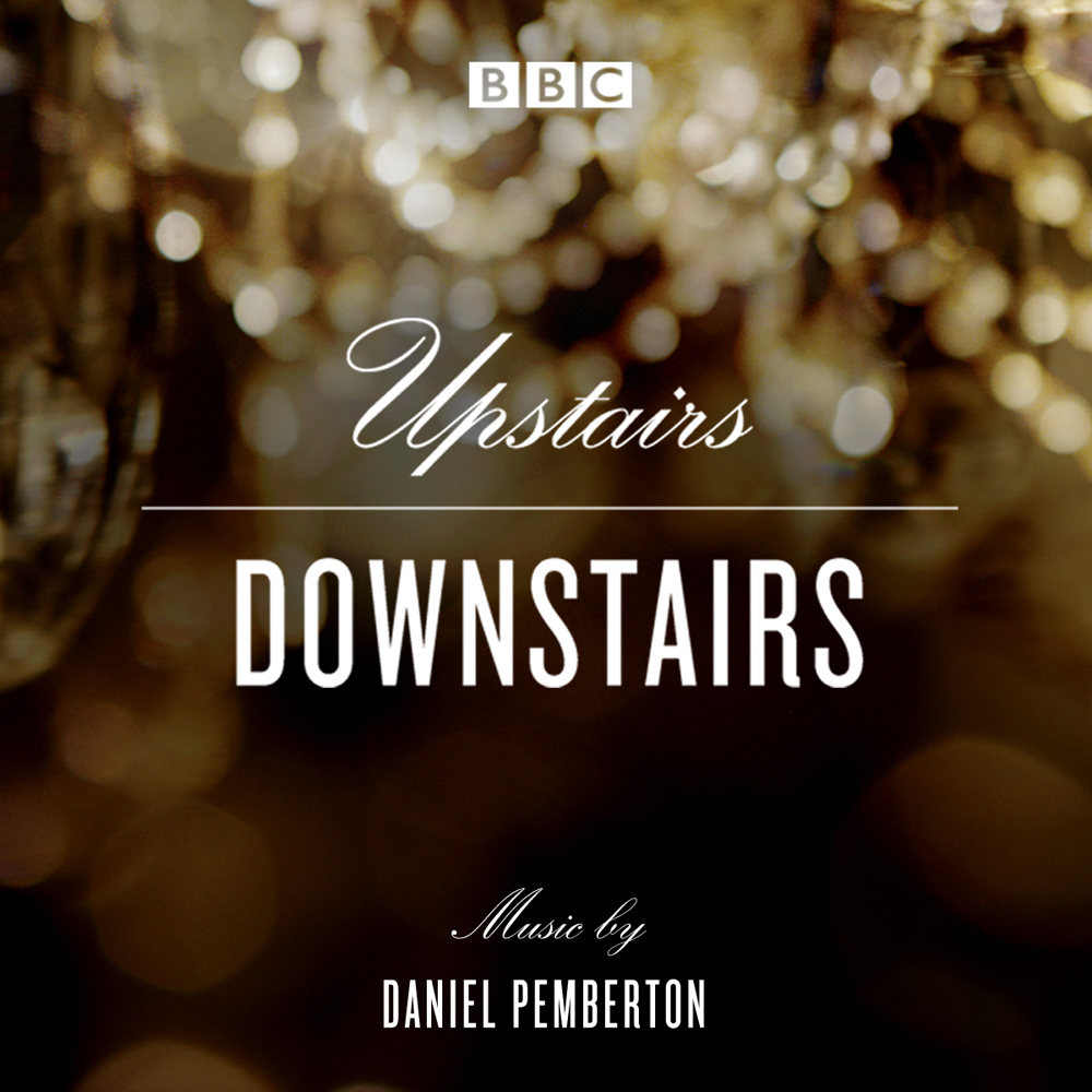 Upstairs Downstairs: Original Soundtrack From The BBC TV Series