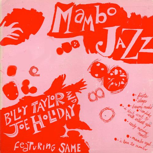 Billy Taylor With Joe Holliday - Mambo Jazz