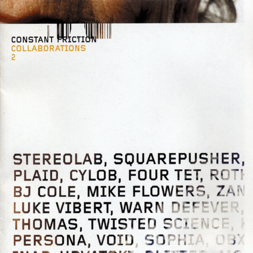 Various Artists - Constant Friction - Collaborations 2
