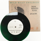 "Wild Billy Chyldish - C T M F – Joseph Beuys Flies Again (WOLF Cover) GREEN VINYL 7"""