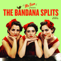 Mister Sam Presents The Bandana Splits