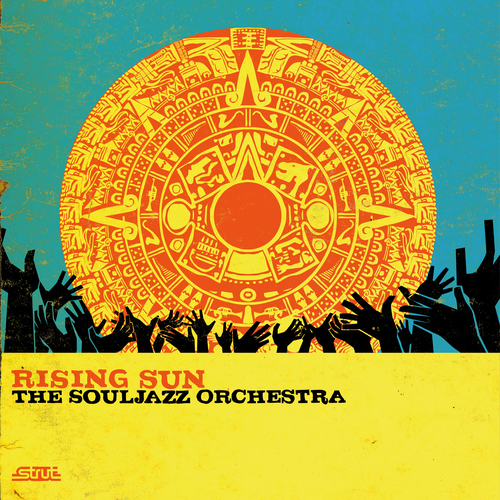 Souljazz Orchestra - Rising Sun