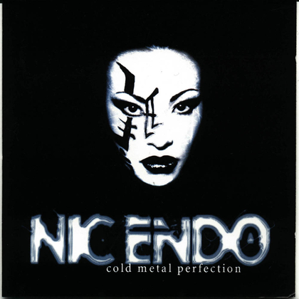Nic Endo - Cold Metal Perfection cover