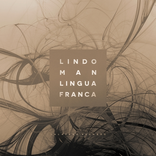 Lindo Man - Lingua Franca