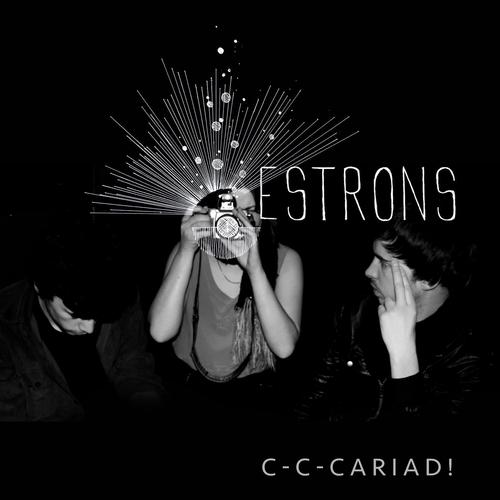 Estrons - C-C-Cariad!