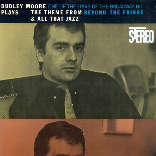 Dudley Moore Trio - Dudley Moore Plays the Theme from Beyond the Fringe & All That Jazz (Remastered)
