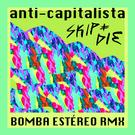 Anti-Capitalista (Bomba Estéreo remix)