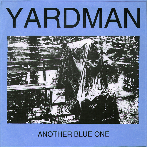 Yardman - Another Blue One