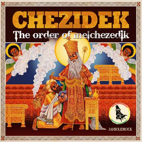 Chezidek - The Order of Melchezedik