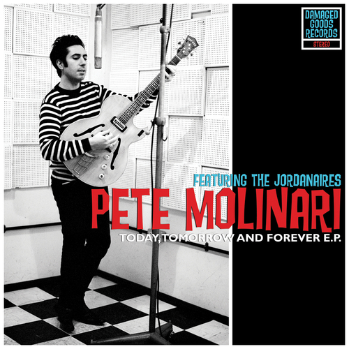 Pete Molinari Featuring The Jordanaires - Today, Tomorrow And Forever EP