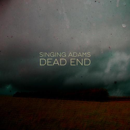 Singing Adams - Dead End