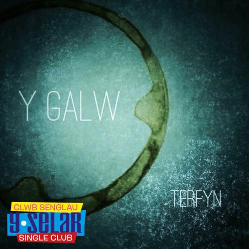 Y Galw - Terfyn