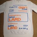 Refined Lard Sweatshirt