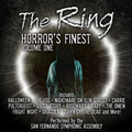 The Ring: Horror's Finest - Volume One