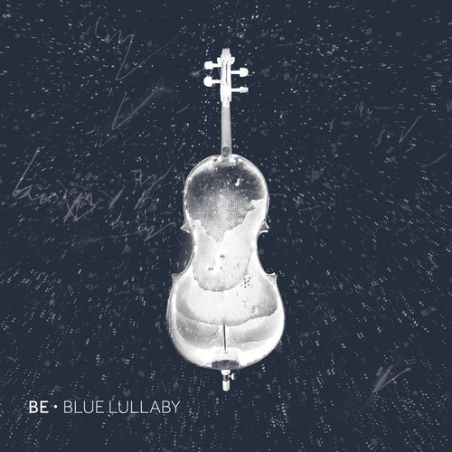 Be - Blue Lullaby