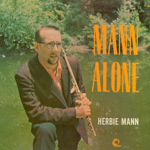 Herbie Mann - Mann Alone