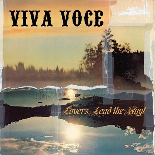 Viva Voce - Lovers, Lead The Way