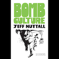 Bomb Culture: 50th Anniversary Edition