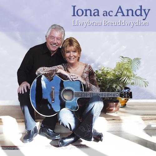 Iona Ac Andy - Llwybrau Breuddwydion