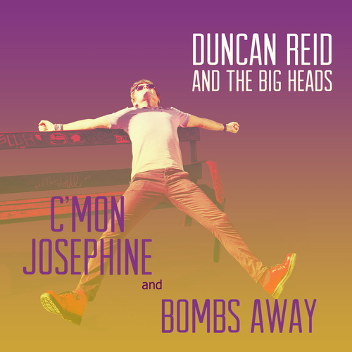 Duncan Reid and The Big Heads - C'mon Josephine
