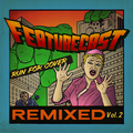 Run for Cover Remixes, Vol. 2